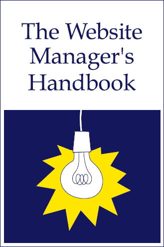 An image of the cover of the The Website Managers Handbook'